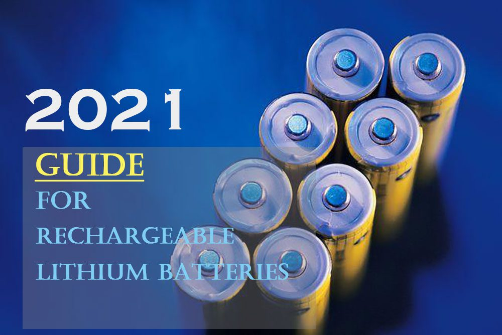 Rechargeable lithium batteries guide