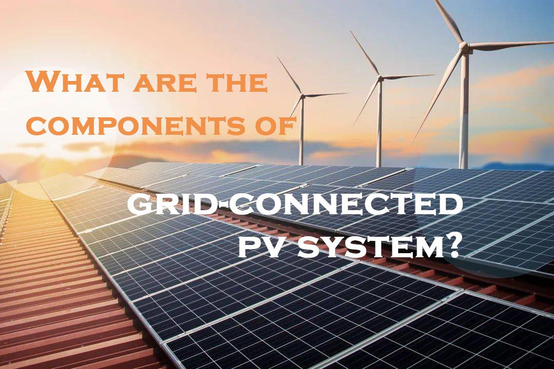 What are the components of grid-connected PV system