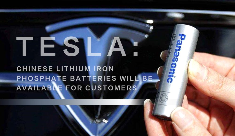 Tesla: Chinese lithium iron phosphate batteries will be available for customers